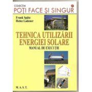Tehnica utilizarii energiei solare - Manual de executie