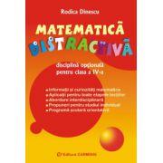 Matematica distractiva - Disciplina optionala - Clasa a IV-a