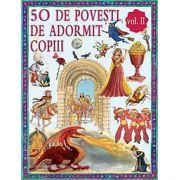 50 de poveşti de adormit copiii - Vol. 2