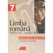 Limba romana - Caietul elevului - Fonetica, Lexic, Gramatica