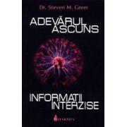 Adevarul ascuns - Informatii interzise