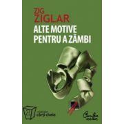 Alte motive pentru a zambi - Mai multa incurajare si inspiratie pentru suisurile si coborasurile vietii