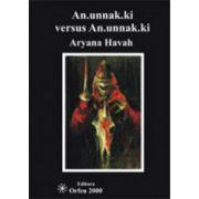 An.unnak.ki versus An.unnak.ki ..(Anunaki versus Anunaki)