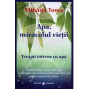Apa miracolul vietii - Terapii interne cu apa