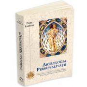 Astrologia Personalitatii - O reformulare a conceptelor si a idealurilor astrologice exprimata in termenii psihologiei si ai filozofiei contemporane