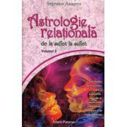 Astrologie relationala - De la suflet la suflet - Vol.2