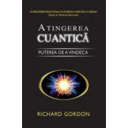 Atingerea cuantica - Puterea de a vindeca