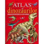 Atlas al dinozaurilor, animalelor preistorice si al altor animale