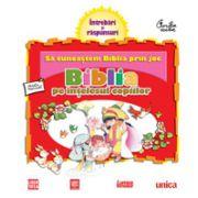Biblia pe înţelesul copiilor - Să cunoaştem Biblia prin joc - Vol. 1