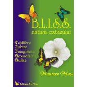 Bliss - Echilibru, iubire, Integritate, Sexualitate, Suflet