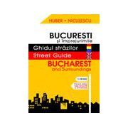Bucuresti si imprejurimile - Ghidul strazilor - Bucharest and Surroundings - Street Guide