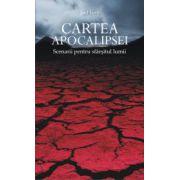 Cartea Apocalipsei - Scenarii pentru sfarsitul lumii