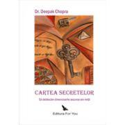 Cartea Secretelor - Sa deblocam dimensiunile ascunse ale vietii