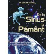 De la Sirius la Pamant