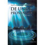 De unde Provenim ? (vol 1 + vol 2)