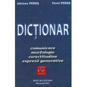 Dictionar de comunicare, morfologie, corectitudine si expresii generative