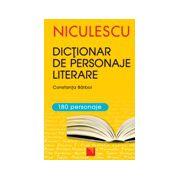 Dictionar de personaje literare pentru gimnaziu şi liceu