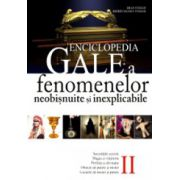 Enciclopedia Gale - a fenomenelor neobisnuite si inexplicabile - vol.II