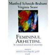 Femininul arhetipal in curentul misterial al umanitatii