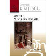 Gaitele - Nunta din Perugia