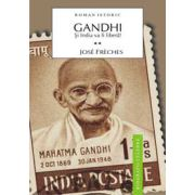 Gandhi - Vol 2 - Si India va fi libera!