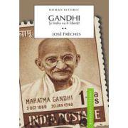 Gandhi - Vol 2 - Si India va fi libera!
