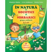 In natura cu Socotici si Vorbarici - Grupa mijlocie - 4-5 ani