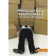 Inteligenţa Emoţională la locul de muncă