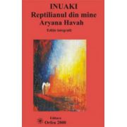 Inuaki, reptilianul din mine - Editie integrala