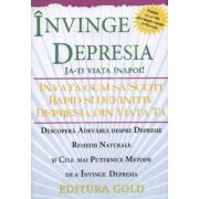 Invinge Depresia - Invata cum sa scoti rapid si definitiv depresia din viata ta
