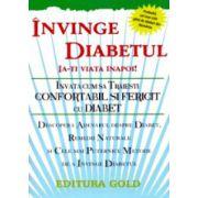 Invinge diabetul - Ia-ti viata inapoi