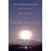 Ioan al Domnului - Vindecatorul brazilian care a influentat viata a milioane de oameni