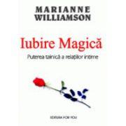 Iubire magica - Puterea tainica a relatiilor intime
