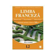 Limba franceza (L2) - Manual pentru clasa a XII-a