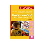 Limba romana pentru clasa I - Fise de lucru, probe de evaluare, sugestii pentru citire si dictare