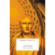 Lustrum - Cicero - Pe culmile gloriei