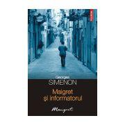 Maigret si informatorul