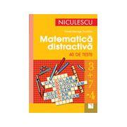 Matematica Distractiva in 40 de teste