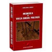 Medierea in viaţa social-politica