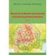 Mesaje de la Maestrii Ascensionati - Vol. 2..... O misiune importanta - Romania