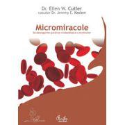 Micromiracole - Sa descoperim puterea vindecatoare a enzimelor