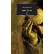 Moromeţii - Vol.1
