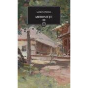 Moromeţii - Vol.2