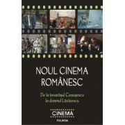 Noul cinema romanesc - De la tovarasul Ceausescu la domnul Lazarescu