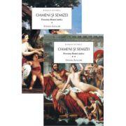 Oameni si Semizei - Povestea romei antice - Volumul 1+2