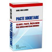 Pacte Societare - Clauze, pacte, intelegeri intre asociatii societatilor comerciale