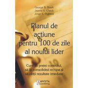 Planul de actiune pentru 100 de zile al noului lider