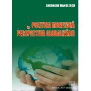 Politica Monetara in Perspectiva Globalizarii