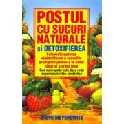 Postul cu sucuri naturale şi detoxifierea