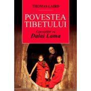 Povestea Tibetului - Convorbiri cu Dalai Lama